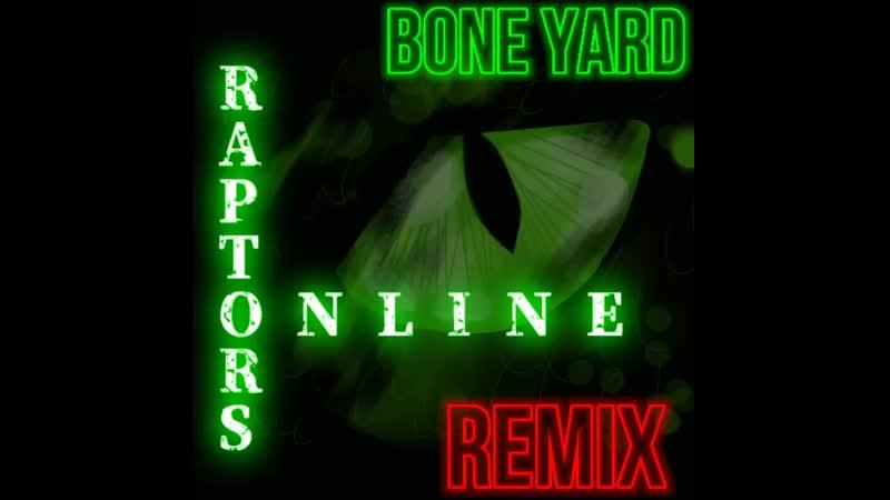 Raptors Online Двор костей Ремикс Оригинал Коллаб 720 X 720 mp4