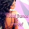 Vocal Trance & Chillout
