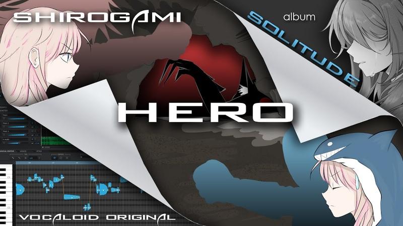 VOCALOID Original Hero ft IA