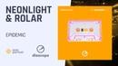 Neonlight RolaR - Epidemic Diascope